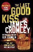 Cover-Bild zu The Last Good Kiss (eBook) von Crumley, James