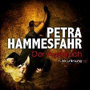 Cover-Bild zu Der Ausbruch (Audio Download) von Hammesfahr, Petra