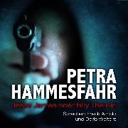 Cover-Bild zu Jesse James oder Billy the Kid (und: Es kann der Frömmste nicht in Frieden) (Audio Download) von Hammesfahr, Petra