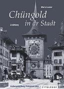 Cover-Bild zu Lauber, Maria: Chüngold in dr Stadt