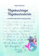 Cover-Bild zu Fankhauser, Ronja: Tagebuchtage Tagebuchnächte