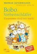 Cover-Bild zu Osterwalder, Markus: Bobo Siebenschläfer. Zusammen sind wir stark!