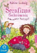 Cover-Bild zu Serafinas Geheimnis (eBook) von Ludwig, Sabine
