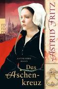 Cover-Bild zu Das Aschenkreuz von Fritz, Astrid