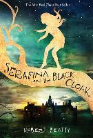 Cover-Bild zu Serafina and the Black Cloak (the Serafina Series Book 1) von Beatty, Robert