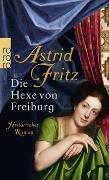 Cover-Bild zu Die Hexe von Freiburg von Fritz, Astrid