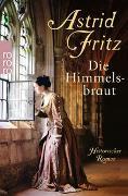 Cover-Bild zu Die Himmelsbraut von Fritz, Astrid