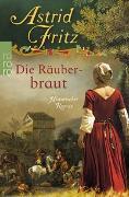 Cover-Bild zu Die Räuberbraut von Fritz, Astrid