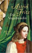 Cover-Bild zu Die Vagabundin von Fritz, Astrid