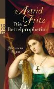 Cover-Bild zu Die Bettelprophetin von Fritz, Astrid