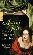 Cover-Bild zu Die Tochter der Hexe von Fritz, Astrid