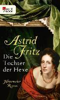 Cover-Bild zu Die Tochter der Hexe (eBook) von Fritz, Astrid