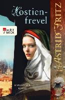 Cover-Bild zu Hostienfrevel (eBook) von Fritz, Astrid