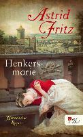 Cover-Bild zu Henkersmarie (eBook) von Fritz, Astrid