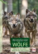 Cover-Bild zu Wildlebende Wölfe von Faß, Frank