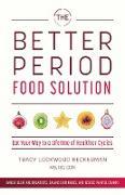 Cover-Bild zu The Better Period Food Solution (eBook) von Lockwood Beckerman, Tracy