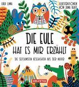 Cover-Bild zu Die Eule hat es mir erzählt von Lima, Lulu