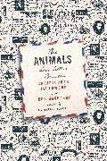Cover-Bild zu Isherwood, Christopher: The Animals: Love Letters Between Christopher Isherwood and Don Bachardy (eBook)