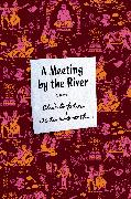 Cover-Bild zu Isherwood, Christopher: A Meeting by the River (eBook)