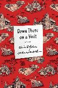 Cover-Bild zu Isherwood, Christopher: Down There on a Visit (eBook)
