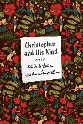 Cover-Bild zu Isherwood, Christopher: Christopher and His Kind (eBook)
