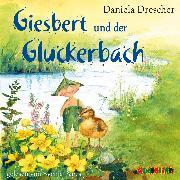 Cover-Bild zu Giesbert und der Gluckerbach (Audio Download) von Drescher, Daniela