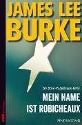 Cover-Bild zu Mein Name ist Robicheaux von Burke, James Lee