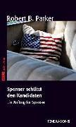 Cover-Bild zu Spenser schützt den Kandidaten von Parker, Robert B.