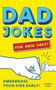 Cover-Bild zu Niro, Jimmy: Dad Jokes for New Dads (eBook)