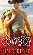 Cover-Bild zu Redford, Kim: Blazing Hot Cowboy (eBook)