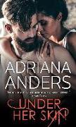 Cover-Bild zu Anders, Adriana: Under Her Skin (eBook)
