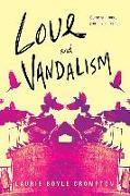 Cover-Bild zu Crompton, Laurie Boyle: Love and Vandalism (eBook)