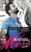 Cover-Bild zu Lane, Kasey: Beautiful Mess (eBook)