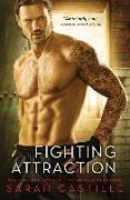 Cover-Bild zu Castille, Sarah: Fighting Attraction (eBook)