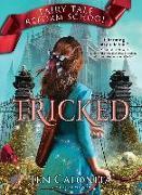 Cover-Bild zu Calonita, Jen: Tricked (eBook)