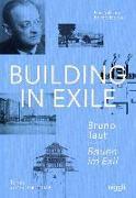 Cover-Bild zu Akcan, Esra: Bauen im Exil - Bruno Taut