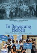 Cover-Bild zu Dennert, Gabriele (Hrsg.): In Bewegung bleiben