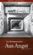 Cover-Bild zu Stressenreuter, Jan: Aus Angst