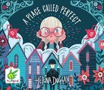 Cover-Bild zu Duggan, Helena: A Place Called Perfect
