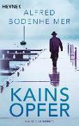 Cover-Bild zu Kains Opfer von Bodenheimer, Alfred
