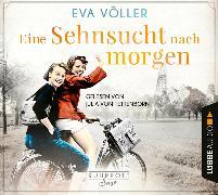 Cover-Bild zu Eine Sehnsucht nach morgen von Völler, Eva