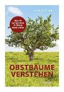 Cover-Bild zu Obstbäume verstehen von Schmid, Annekathrin