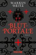 Cover-Bild zu Heitz, Markus: Blutportale