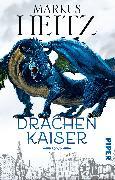 Cover-Bild zu Heitz, Markus: Drachenkaiser