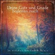 Cover-Bild zu Deine Güte und Gnade begleiten mich von Genta, Luca (Prod.)