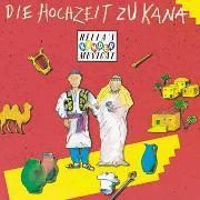 Cover-Bild zu Die Hochzeit zu Kana - Playback von Heizmann, Hella