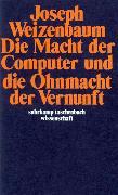 Cover-Bild zu Die Macht der Computer und die Ohnmacht der Vernunft