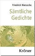 Cover-Bild zu Nietzsche, Friedrich: Sämtliche Gedichte