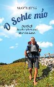 Cover-Bild zu Jung, Martl: O Sohle mio (eBook)