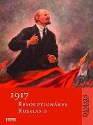 Cover-Bild zu Altrichter, Helmut: 1917 - Revolutionäres Russland